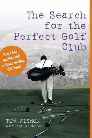the-search-for-the-perfect-golf-club