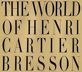 The World of Henri Cartier-Bresson