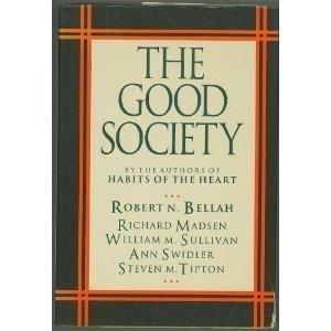 The Good Society by Robert N. Bellah