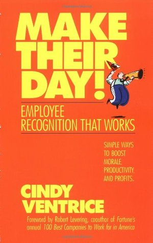 Make Their Day! by Cindy Ventrice
