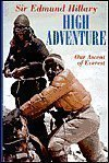 High Adventure:  Our Ascent of Everest