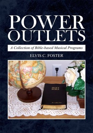 Power Outlets: A Collection of Bible-based Musical Programs