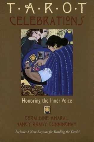 Tarot Celebrations: Honoring the Inner Voice