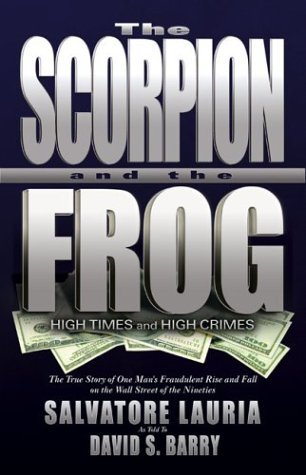 The Scorpion and the Frog: High Times and High Crimes