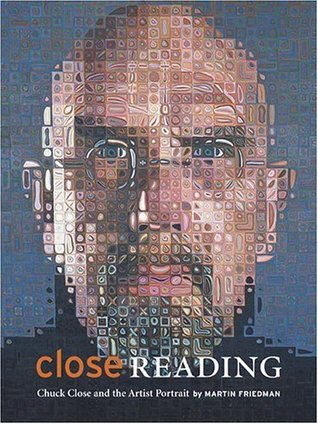 Close Reading: Chuck Close and the Artist Portrait