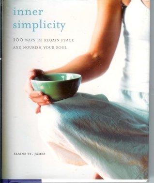 Inner Simplicity by Elaine St. James
