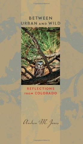 Between Urban and Wild: Reflections from Colorado