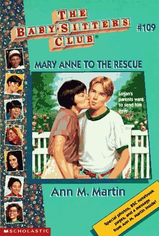 Mary Anne to the Rescue (The Baby-Sitters Club, #109)