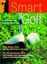 Smart Golf: How to Simplify and Score Your Mental Game