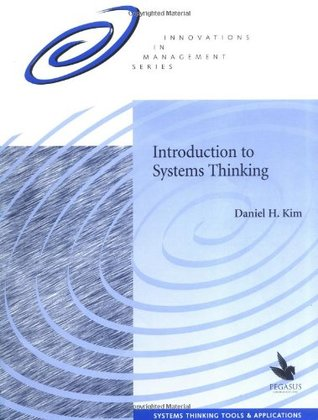 Introduction to Systems Thinking by Daniel H. Kim