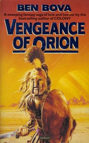 Vengeance of Orion by Ben Bova