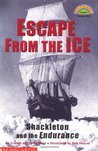 Escape from the Ice: Shackleton and the Endurance