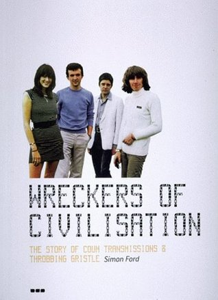 Wreckers of Civilisation by Simon Ford