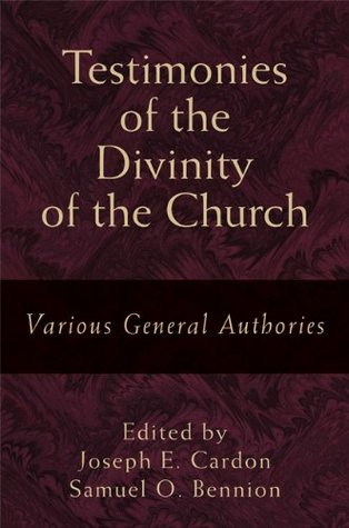 Testimonies of the Divinity of the Church