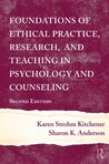 Foundations of Ethical Practice, Research, and Teaching in Psychology