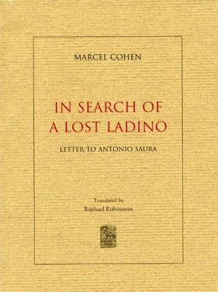 In Search of a Lost Ladino: Letter to Antonio Saura