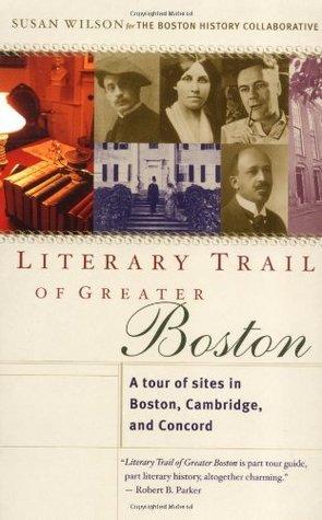 Descargar libros de texto en pdf Literary Trail of Greater Boston: A Tour of Sites in Boston, Cambridge and Concord