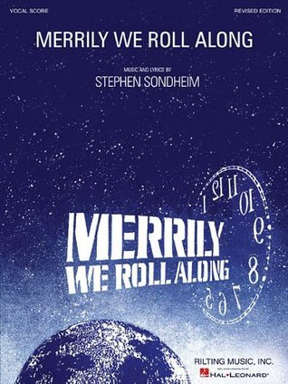 Merrily We Roll Along Vocal Score: Revised Edition