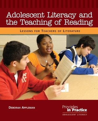 Adolescent Literacy and the Teaching of Reading: Lessons Learned from a Teacher of Literature