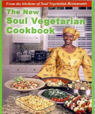 The new soul vegetarian cookbook by yafah asiel the new soul vegetarian cookbook forumfinder Gallery