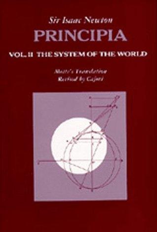 Principia: Vol. II: The System of the World