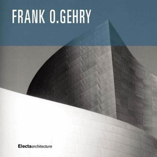 Frank O. Gehry: The Complete Works by Francesco Dal Co