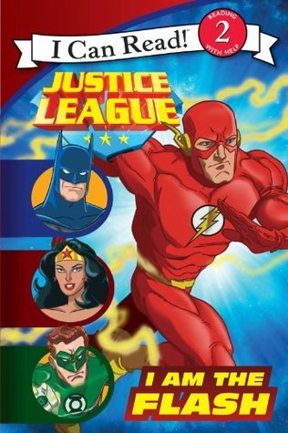 Justice League Classic: I Am the Flash: I Can Read Level 2 (I Can Read Book 2)