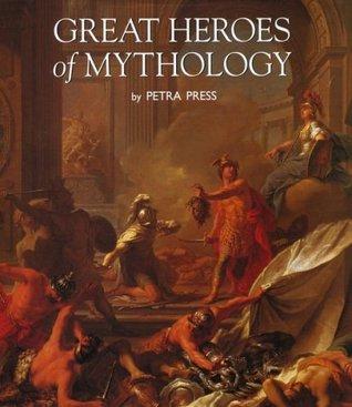 Great Heroes of Mythology