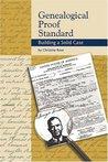 Genealogical Proof Standard by Christine  Rose