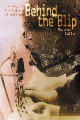 Behind the Blip by Matthew Fuller