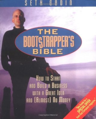 The Bootstrapper's Bible by Seth Godin