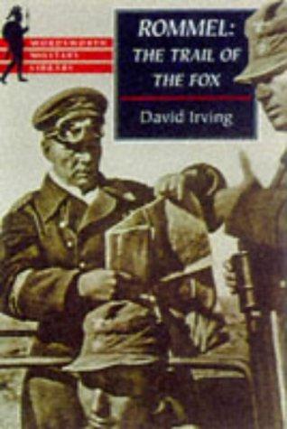Rommel: The Trail of the Fox por David Irving 978-1840222050 FB2 MOBI EPUB