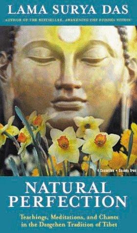 Natural Perfection by Lama Surya Das