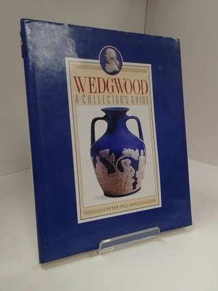 Wedgwood: A Collector's Guide