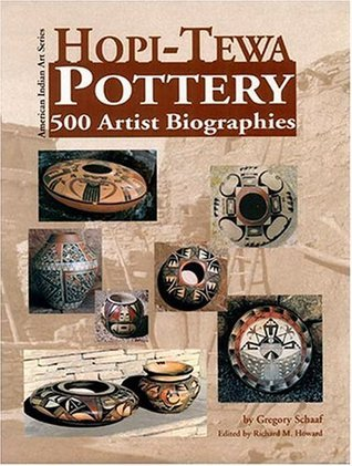 Hopi-Tewa Pottery: 500 Artist Biographies, Ca. 1800-Present, With Value/Price Guide Featuring over 20 Years of Auction Records