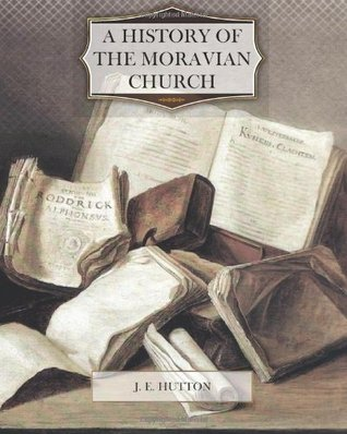 The History of the Moravian Church