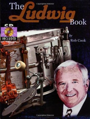 The Ludwig Book: A Business History and Dating Guide Book and CD-ROM