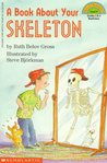 A Book About Your Skeleton