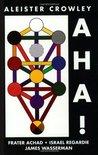 AHA!: Being Liber CCXLII