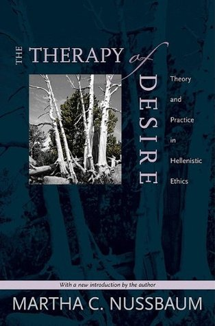 Ebook The Therapy of Desire: Theory and Practice in Hellenistic Ethics by Martha C. Nussbaum TXT!