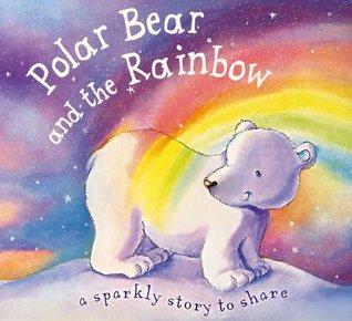 Polar Bear and the Rainbow