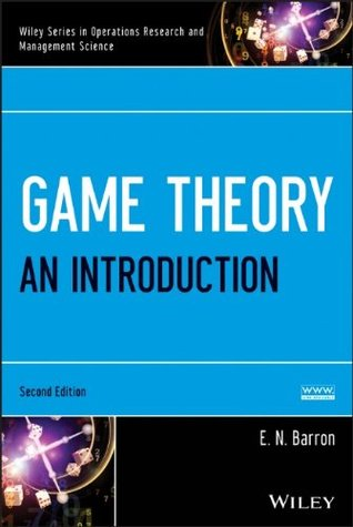 Game Theory: An Introduction, Set (Wiley Series in Operations Research and Management Science)