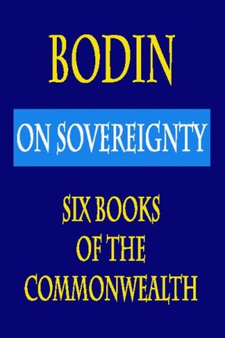 On Sovereignty: Six Books of the Commonwealth
