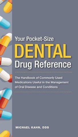 Your Pocket-Size Dental Drug Reference 2012