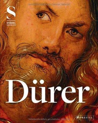 Albrecht Durer: His Art in Context