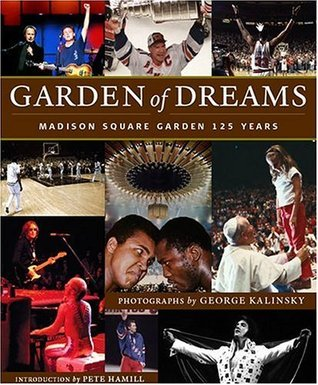 Garden of Dreams: Madison Square Garden 125 Years