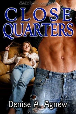 Close Quarters by Denise A. Agnew