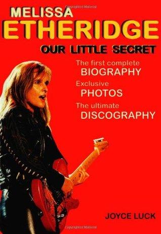 Melissa Etheridge: Our Little Secret