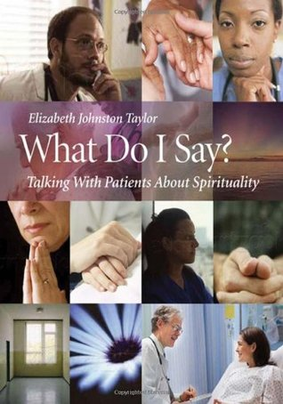 What Do I Say?: Talking with Patients about Spirituality 978-1599471174 DJVU PDF