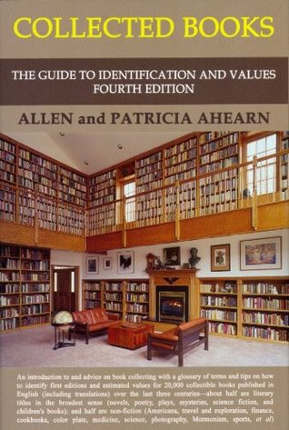 Collected Books: The Guide to Identification and V...